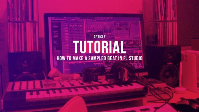 How to Make a Sampled Beat in FL Studio